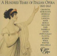 Hundred Years Of Italian Opera (A)  - 1800-1810