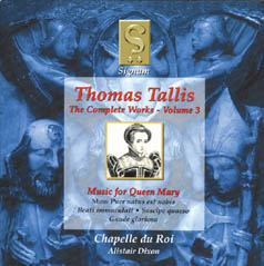 Thomas Tallis: The Complete Works Volume 3 - Music for Queen Mary