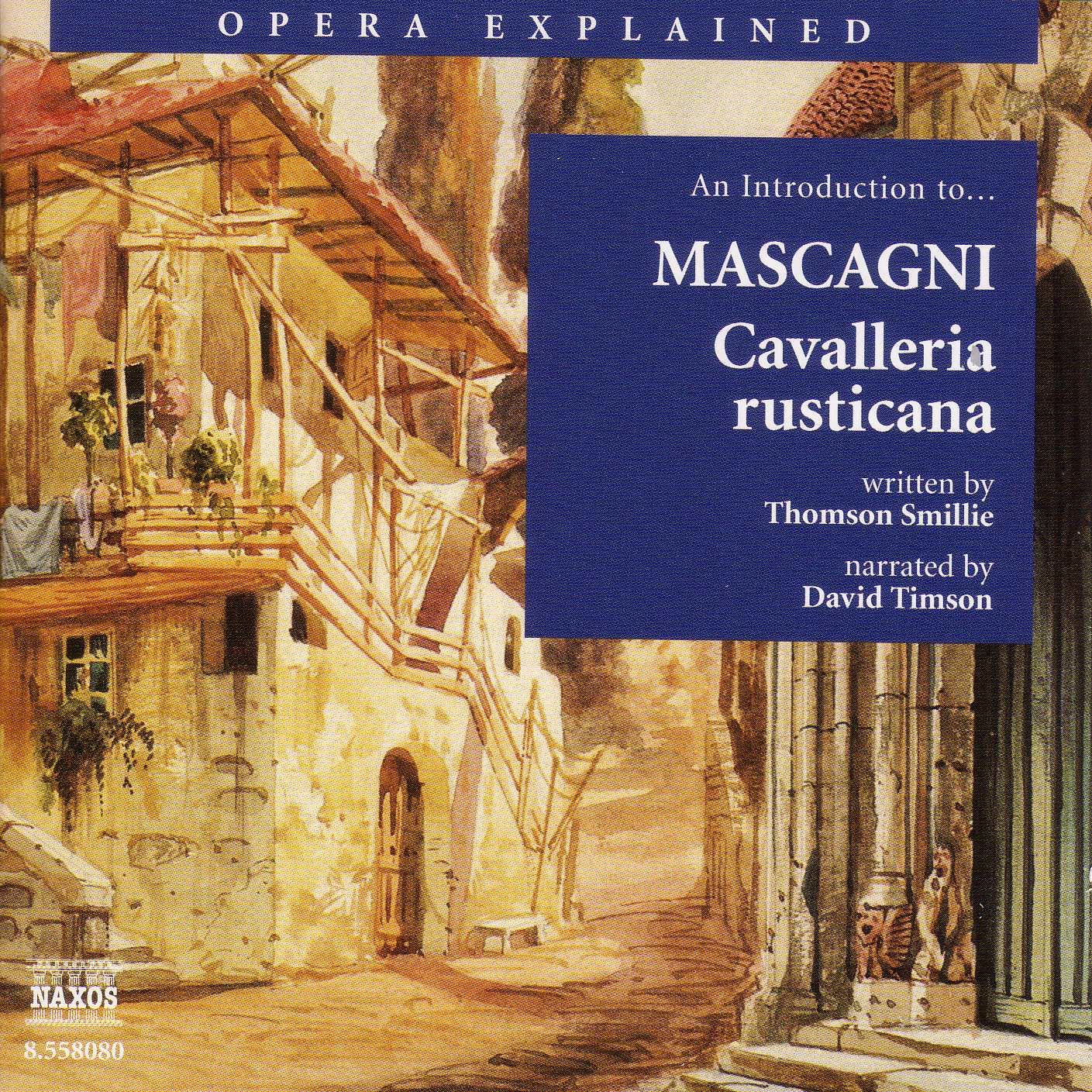 eClassical - Opera Explained: Mascagni - Cavalleria ...