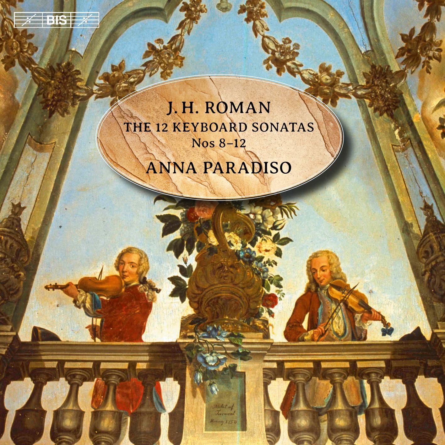 Johan Helmich Roman - Charles Farncombe - Drottningholmsmusiken