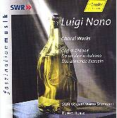Luigi Nono - Choral Works