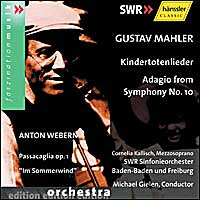 Gustav Mahler, Anton Webern - Kindertotenlieder & Adagio from Symphony No. 10