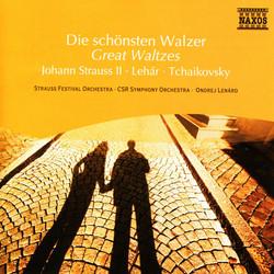 Strauss II / Lehar / Tchaikovsky: Great Waltzes