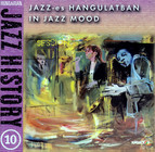 Hungarian Jazz History, Vol. 10: In Jazz Mood
