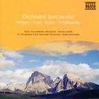 Wagner / Liszt / Ravel / Tchaikovsky: Orchestral Spectacular