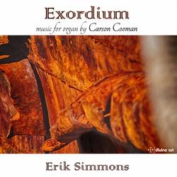 Exordium: Organ Music