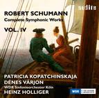Schumann: Complete Symphonic Works, Vol. 4
