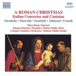 Roman Christmas: Italian Concertos and Cantatas