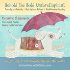 Richman: Behold the Bold Umbrellaphant - Saint-Saens: Carnival of the Animals