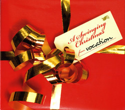 Vocation: A Swinging Christmas