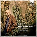 Britten: 'Before Life & After'