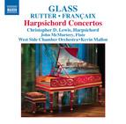 Glass - Rutter - Francaix: Harpsichord Concertos