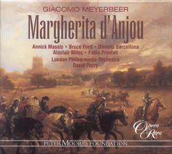 Meyerbeer: Margherita D\'Anjou