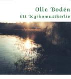 Bodén, Olle: A Church Musician's Life (1951-1986)