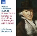 W.F. Bach: Keyboard Works, Vol. 5