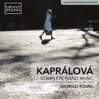 Kaprálová: Complete Piano Music