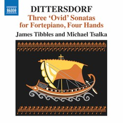 Dittersdorf: 3 Ovid Sonatas for Fortepiano 4 Hands