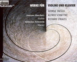 Enescu, G.: Impressions D'Enfance / Schnittke, A.: Violin Sonata No. 1 / Strauss, R.: Violin Sonata, Op. 18