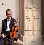 The Hidden Violin: Romantic Virtuoso Works for Solo Violin