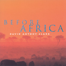 Clark, David Antony: Before Africa
