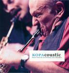 Kopacoustic Kopafestival 2006, Vol. 1