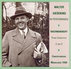 Rachmaninov: Piano Concertos Nos. 2 and 3 (Gieseking / Concertgebouw / Mengelberg) (1940)