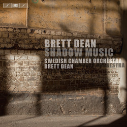 Brett Dean – Shadow Music