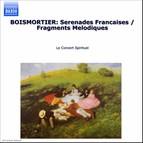 Boismortier: Serenades Francaises / Fragments Melodiques