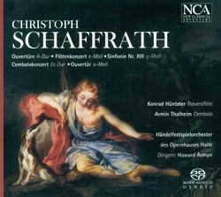 Schaffrath, C.: Orchestral Music