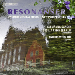 Resonanser (Swedish Choral Music  New Perspectives)