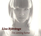 Björänge, Lisa: I'm Coming Home