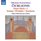 Ciurlionis: Piano Music, Vol. 1