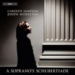 Carolyn Sampson - A Soprano's Schubertiade