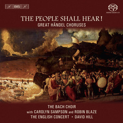 The People Shall Hear!  Great Hndel Choruses