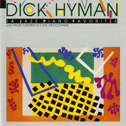 Hyman, Dick: Live from Toronto's Cafe des Copains