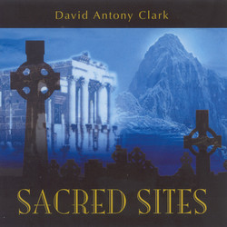 Clark, David Antony: Sacred Sites