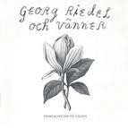 Georg Riedel och vanner: Hemligheter pa vagen