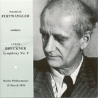 Bruckner, A.: Symphony No. 8 (1890 Version) (Berlin Philharmonic, Furtwangler) (1949)