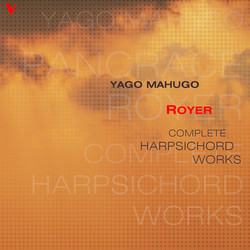 Royer: Complete Harpsichord Works