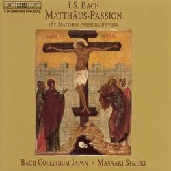 J.S. Bach - St. Matthew Passion (Matthäus-Passion), BWV 244