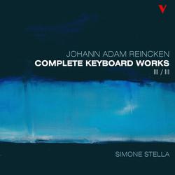 Reincken: Complete Keyboard Works, Vol. 3