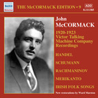The McCormack Edition, Vol. 9: 1920-1923 Victor Talking Machine Company Recordings