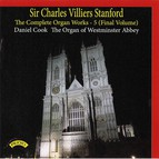 Stanford: The Complete Organ Works, Vol. 5