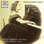 Viardot-Garcia: Melodies, Lieder, Songs