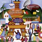 The Complete Choros & Bachianas Brasileiras