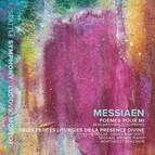 Messiaen: Poèmes pour Mi & 3 Petites liturgies de la Présence Divine