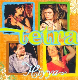 Tetra: Hiyya