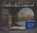 Donizetti: Emilia Di Liverpool / L'Ermitaggio Di Liverpool