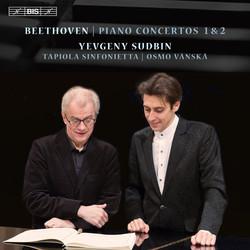 Beethoven: Piano Concertos Nos 1 & 2