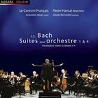 J.S. Bach: Suites pour orchestre Nos. 1 & 4